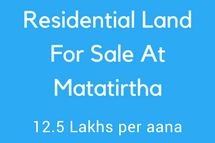 Residential Land For Sale at Matatirtha